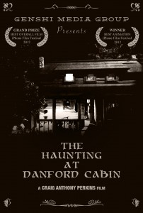 The Haunting At Danford Cabin - Official Movie Poster